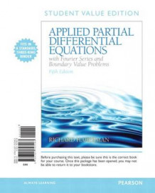 Applied Partial Differential Equations with Fourier Series and Boundary Value Problems, Books a la Carte av Richard Haberman (Perm)