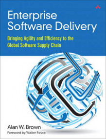Enterprise Software Delivery av Alan W. Brown (Heftet)