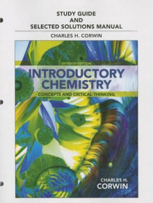 Study Guide & Selected Solutions Manual for Introductory Chemistry av Charles H. Corwin (Heftet)