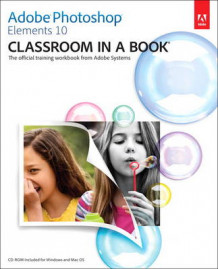 Adobe Photoshop Elements 10 Classroom in a Book av Adobe Creative Team (Blandet mediaprodukt)