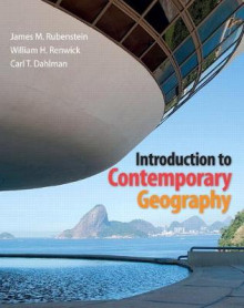 Introduction to Contemporary Geography Plus MasteringGeography with Etext -- Access Card Package av James M. Rubenstein, William H. Renwick og Carl T. Dahlman (Heftet)