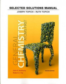 Student Solutions Manual for General Chemistry av Joseph Topich, Ruth Topich og John E. McMurry (Heftet)