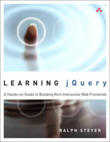 Learning jQuery av Ralph Steyer (Heftet)