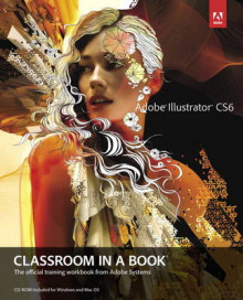 Adobe Illustrator CS6 Classroom in a Book av Adobe Creative Team (Blandet mediaprodukt)
