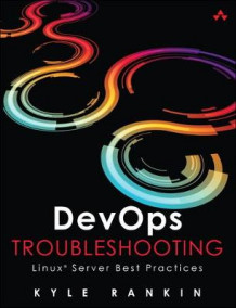 DevOps Troubleshooting av Kyle Rankin (Heftet)
