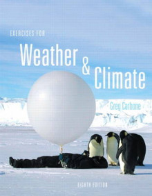 Exercises for Weather & Climate Plus New MyMeteorologyLab -- Access Card Package av Greg Carbone (Blandet mediaprodukt)