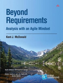Beyond Requirements av Kent J. McDonald (Heftet)