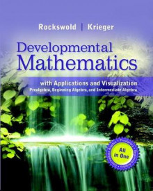 Developmental Mathematics with Applications and Visualization av Gary K Rockswold og Terry A Krieger (Perm)