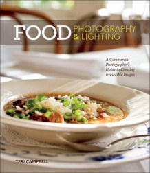 Food Photography & Lighting av Teri Campbell (Heftet)