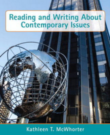Reading and Writing About Contemporary Issues av Kathleen T. McWhorter (Heftet)