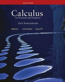Calculus for Scientists and Engineers av Bill Briggs, William L. Briggs, Lyle Cochran og Bernard Gillett (Blandet mediaprodukt)