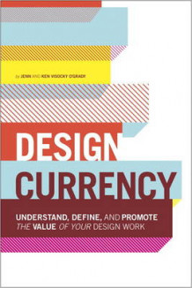Design Currency av Jennifer Visocky O'Grady og Kenneth Visocky O'Grady (Heftet)