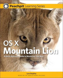 OS X Mountain Lion av Lynn Beighley og Robin Williams (Heftet)