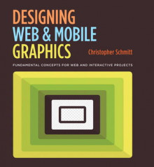 Designing Web and Mobile Graphics av Christopher Schmitt (Heftet)