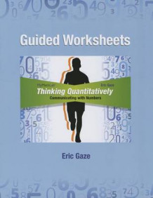 Guided Worksheets for Thinking Quantitatively av Eric Gaze (Heftet)