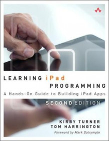 Learning iPad Programming av Kirby Turner og Tom Harrington (Heftet)