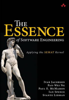 The Essence of Software Engineering av Ivar Jacobson, Pan-Wei Ng, Paul E. McMahon, Ian Spence og Svante Lidman (Heftet)