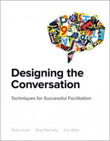 Designing the Conversation av Russ Unger, Brad Nunnally og Dan Willis (Heftet)
