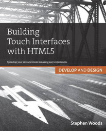 Building Touch Interfaces with HTML5 av Stephen Woods (Heftet)