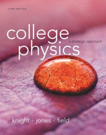 College Physics av Randall D. Knight, Brian Jones og Stuart Field (Blandet mediaprodukt)