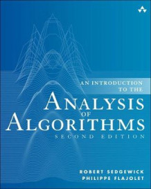 An Introduction to the Analysis of Algorithms av Robert Sedgewick og Philippe Flajolet (Innbundet)
