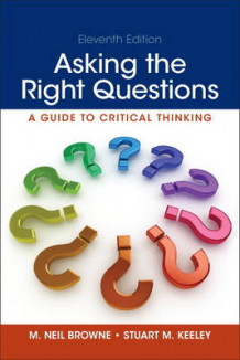 Asking the Right Questions av M Neil Browne og Stuart M Keeley (Heftet)