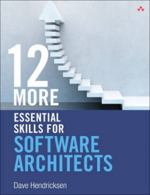 12 More Essential Skills for Software Architects av Dave Hendricksen (Heftet)