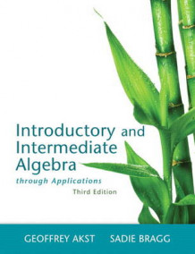 Introductory and Intermediate Algebra Through Applications Plus MyMathLab -- Access Card Package av Geoffrey Akst og Sadie Bragg (Blandet mediaprodukt)