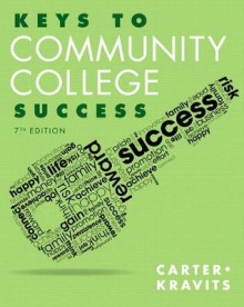 Keys to Community College Success av Carol J. Carter og Sarah Lyman Kravits (Heftet)