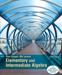 Elementary and Intermediate Algebra av Tom Carson og Bill E. Jordan (Innbundet)