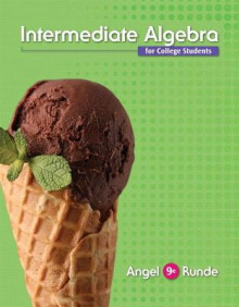 Intermediate Algebra For College Students av Allen R. Angel og Dennis C. Runde (Innbundet)