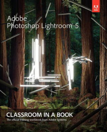 Adobe Photoshop Lightroom 5 av Adobe Creative Team (Blandet mediaprodukt)