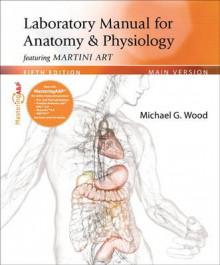 Laboratory Manual for Anatomy & Physiology Featuring Martini Art, Main Version Plus MasteringA&P with Etext -- Access Card Package av Michael G. Wood (Spiral)
