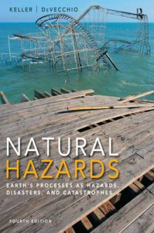 Natural Hazards av Edward A. Keller og Duane E. DeVecchio (Heftet)