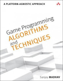 Game Programming Algorithms and Techniques av Sanjay Madhav (Heftet)