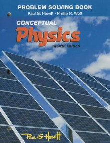 Problem Solving for Conceptual Physics av Paul G. Hewitt og Phillip R. Wolf (Heftet)