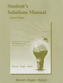 Student's Solutions Manual for Finite Mathematics for Business, Economics, Life Sciences and Social Sciences av Raymond A. Barnett, Michael R. Ziegler og Karl E. Byleen (Heftet)
