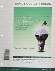College Mathematics for Business, Economics, Life Sciences and Social Sciences Books a la Carte Edition av Raymond A Barnett, Michael R Ziegler og Karl E Byleen (Perm)