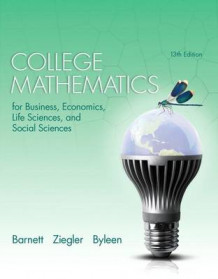 College Mathematics for Business Economics, Life Sciences, and Social Sciences with MyMathLab Access Code av Raymond A Barnett (Blandet mediaprodukt)