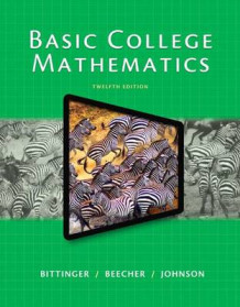 Basic College Mathematics with Access Code av Marvin L Bittinger, Judith A Beecher og Barbara L Johnson (Blandet mediaprodukt)