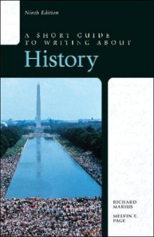 A Short Guide to Writing About History av Richard A. Marius og Melvin E. Page (Heftet)