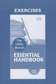 Exercise Workbook for Little Brown Essentials Handbook av Jane E Aaron (Heftet)
