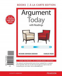 Argument Today with Readings, Books a la Carte Edition av Richard Johnson-Sheehan og Charles Paine (Perm)