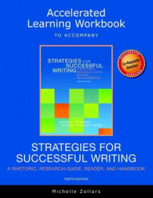 Accelerated Learning Workbook for Strategies for Successful Writing av Michelle Zollars (Heftet)