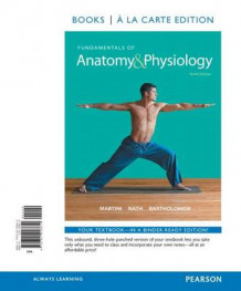 Fundamentals of Anatomy & Physiology, Books a la Carte Plus Masteringa&p with Etext --- Access Card Package av Frederic H Martini (Blandet mediaprodukt)