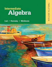 Intermediate Algebra Plus New Mymathlab with Pearson Etext -- Access Card Package av Margaret L Lial, John Hornsby og Terry McGinnis (Blandet mediaprodukt)