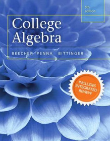 College Algebra with Integrated Review and Worksheets Plus New Mymathlab with Pearson Etext-- Access Card Package av Judith A Beecher, Judith A Penna og Marvin L Bittinger (Blandet mediaprodukt)