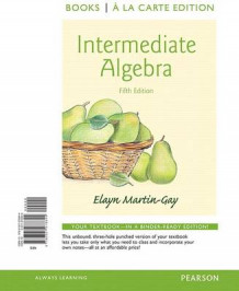 Intermediate Algebra, Books a la Carte Edition av Elayn El Martin-Gay (Perm)