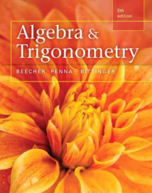 Algebra and Trigonometry Plus Mymathlab with Pearson Etext, Access Card Package av Judith A Beecher (Blandet mediaprodukt)