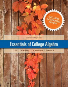 Essentials of College Algebra with Integrated Review and Worksheets Plus New Mymathlab with Pearson Etext-- Access Card Package av Margaret L Lial, John E Hornsby, David I Schneider og Callie Daniels (Blandet mediaprodukt)